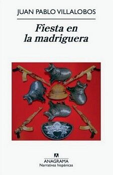FIESTA EN LA MADRIGUERA (NARRATIVAS HISPANICAS)