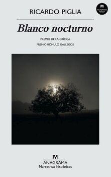 BLANCO NOCTURNO (NARRATIVAS HISPANICAS)