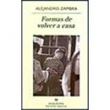 FORMAS DE VOLVER A CASA (NARRATIVAS HISPANICAS)