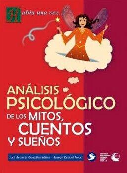 ANALISIS PSICOLOGICO DE LOS MITOS, CUENTOS Y SUEÑOS