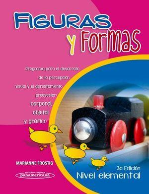 FIGURAS Y FORMAS 1 NIVEL ELEMENTAL 3ED.