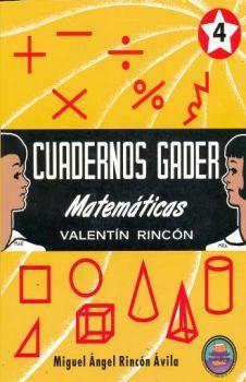 CUADERNOS GADER MATEMATICAS 4TO. PRIM.