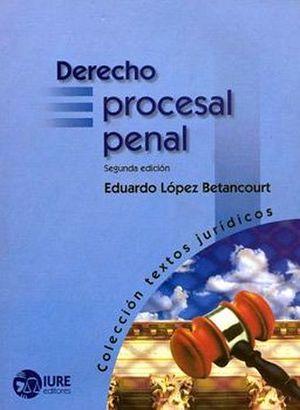 DERECHO PROCESAL PENAL 2ED.