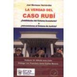 VERDAD DEL CASO RUBI, LA