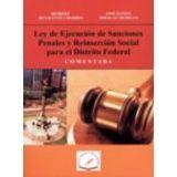 LEY DE EJECUCION DE SANCIONES PENALES Y REINSERCION SOCIAL P/DF
