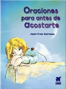 ORACIONES PARA ANTES DE ACOSTARSE