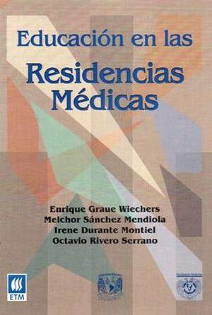 EDUCACION EN LAS RESIDENCIAS MEDICAS
