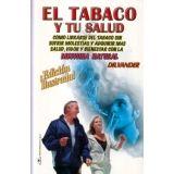TABACO Y TU SALUD, EL (ED.ILUSTRADA)