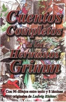 CUENTOS COMPLETOS DE LOS HERMANOS GRIMM (COL. CLASICOS DEL MUNDO)