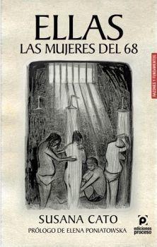 ELLAS LAS MUJERES DEL 68                  (RAZONES Y FUNDAMENTOS)