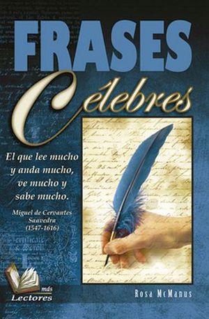 FRASES CELEBRES                          (MAS LECTORES)