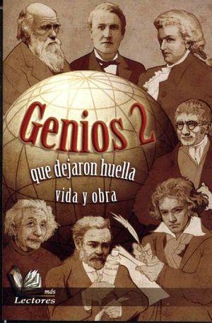 GENIOS 2 -QUE DEJARON HUELLA/VIDA Y OBRA- (MAS LECTORES)