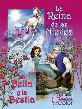 REINA DE LAS NIEVES, LA/LA BELLA Y LA BESTIA (COL. INFANTILES A T
