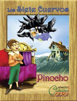 SIETE CUERVOS, LOS/PINOCHO           (COL. CLASICOS A TODO COLOR)