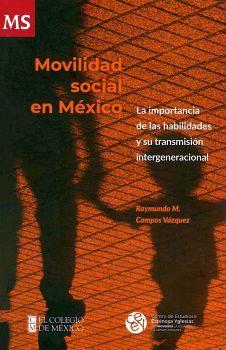 MOVILIDAD SOCIAL EN MEXICO -LA IMPORTANCIA DE LAS HAB. Y SU TRAN.
