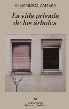 VIDA PRIVADA DE LOS ARBOLES, LA  (NARRATIVAS HISPANICAS)