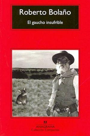 GAUCHO INSUFRIBLE, EL (COL. COMPACTOS/ED.MEX.)