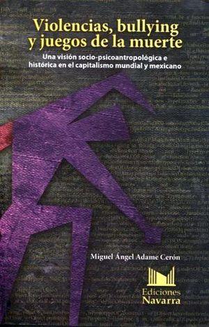 VIOLENCIAS, BULLYING Y JUEGOS DE LA MUERTE