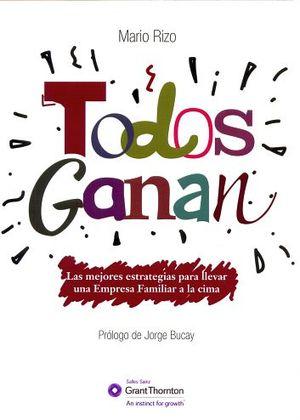 TODOS GANAN -LAS MEJORES ESTRATEGIAS PARA LLEVAR UNA EMPRESA FAMI