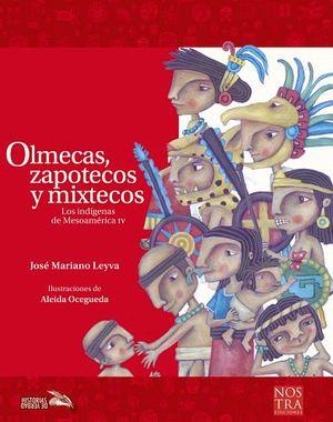 OLMECAS, ZAPOTECOS Y MIXTECOS