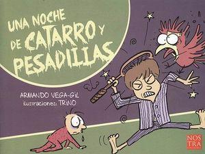 UNA NOCHE DE CATARRO Y PESADILLAS (COL. LOS ILUSTRADOS)