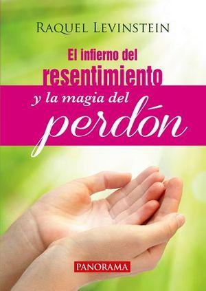 INFIERNO DEL RESENTIMIENTO Y LA MAGIA DEL PERDON, EL (ED.SIN SENT