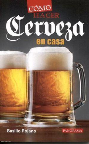 COMO HACER CERVEZA EN CASA