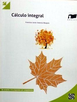 CALCULO INTEGRAL                 (BACH. POR COMPETENCIAS)