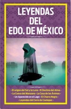 LEYENDAS DEL ESTADO DE MEXICO