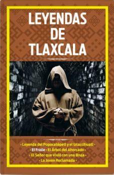 LEYENDAS DE TLAXCALA