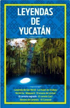 LEYENDAS DE YUCATAN