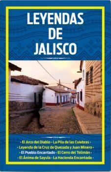 LEYENDAS DE JALISCO