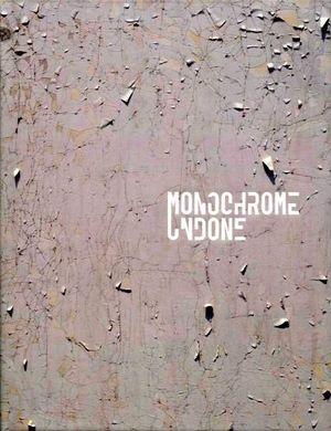 MONOCHROME UNDONE (EMPASTADO)