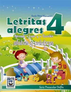 LETRITAS ALEGRES 4 -APRENDO A LEER Y A ESCRIBIR/SILABAS Y PALABRA