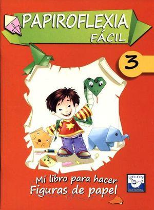 PAPIROFLEXIA FACIL 3