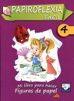 PAPIROFLEXIA FACIL 4