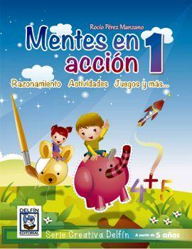 MENTES EN ACCION 1 -RAZONAMIENTO ACTIVIDADES JUEGOS Y MAS-
