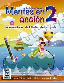 MENTES EN ACCION 2 -RAZONAMIENTO ACTIVIDADES JUEGOS Y MAS-