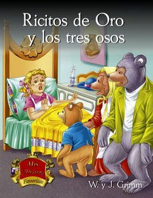 RICITOS DE ORO Y LOS TRES OSOS           (MIS CLASICOS FAVORITOS)