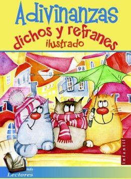 ADIVINANZAS, DICHOS Y REFRANES ILUSTRADO (MAS LECTORES)