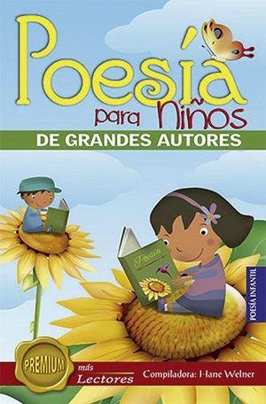 Poesia Para Niños De Grandes Autores Premium Mas Lectores Welner Hane 9786078302628