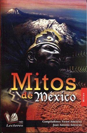 MITOS DE MEXICO                          (MAS LECTORES)