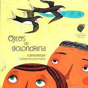 OJITOS DE GOLONDRINA                (CUENTAMELO OTRA VEZ/CARTONE)