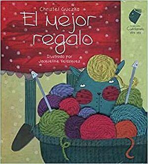 MEJOR REGALO, EL                    (CUENTAMELO OTRA VEZ/CARTONE)