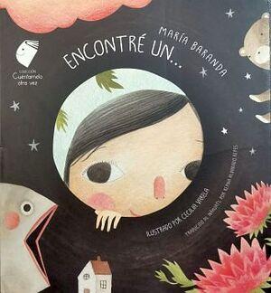 ENCONTRE UN... -NAHUATL/ESPAÑOL-    (CUENTAMELO OTRA VEZ/CARTONE)