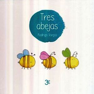 TRES ABEJAS                                (EMPASTADO)
