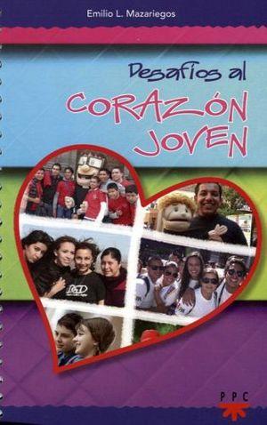 DESAFIOS AL CORAZON JOVEN