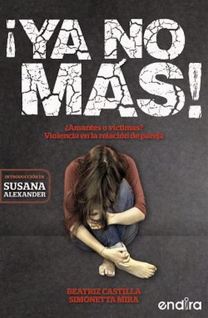 YA NO MAS! -¿AMANTES O VICTIMAS?-
