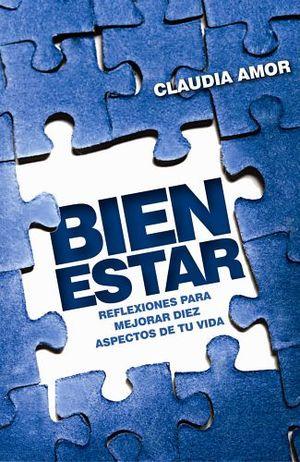 BIEN ESTAR -REFLEXIONES P/MEJORAR DIEZ ASPECTOS DE TU VIDA-