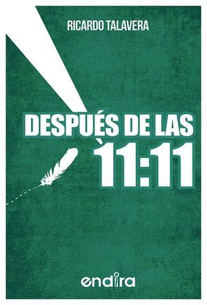 DESPUES DE LAS 11:11